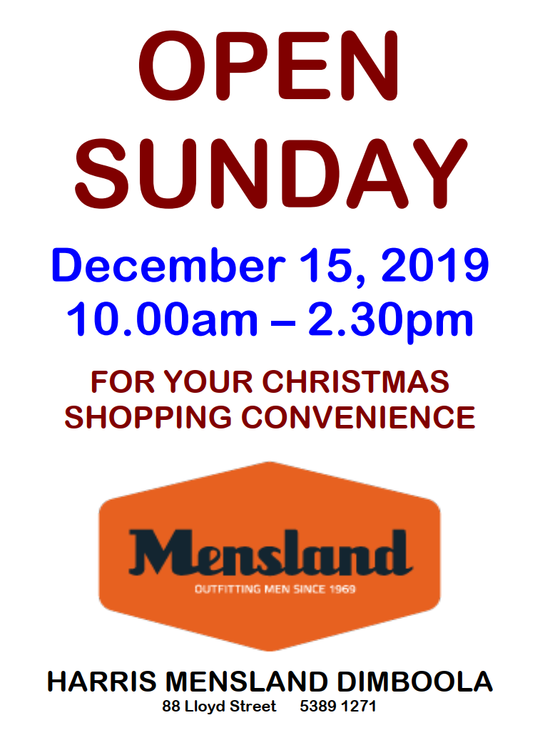 Mensland open this Sunday for your Christmas Shopping Convenience.